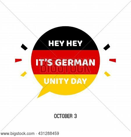 German Unity Day Vector Illustration, Greeting Card With Speech Bubble For German National Holiday.