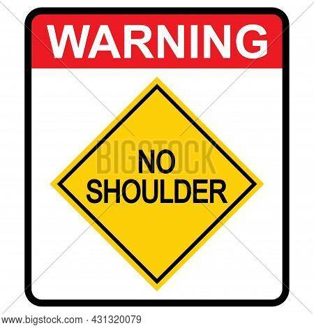 No Shoulder Road Danger Car Icon, Traffic Street Caution Sign, Roadsign Vector Illustration, Warning