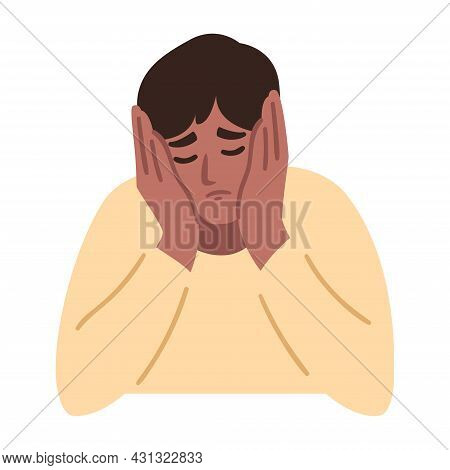 Man Is Having A Headache. Boy Feels Anxiety And Depression. Psychological Health Concept. Nervous, A