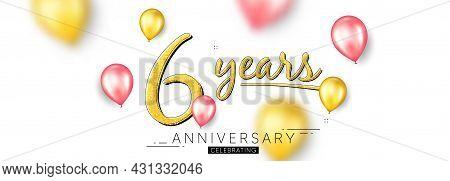 6 Years Anniversary. Happy Birthday Balloons Background. Six Years Celebration Icon. Anniversary Cel