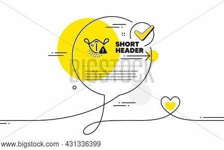 Medical Mask Icon. Continuous Line Check Mark Chat Bubble. Safety Breathing Respiratory Mask Sign. C