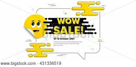 Wow Sale Text. Cartoon Face Sticker With Chat Bubble Frame. Special Offer Price Sign. Advertising Di