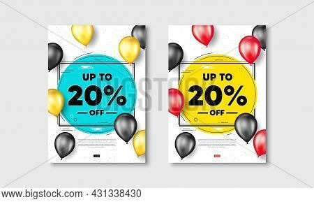 Up To 20 Percent Off Sale. Flyer Posters With Realistic Balloons Cover. Discount Offer Price Sign. S