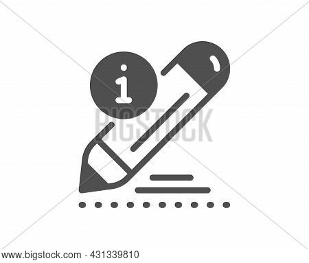 Edit Icon. Information Pencil Sign. Drawing Info Symbol. Classic Flat Style. Quality Design Element.