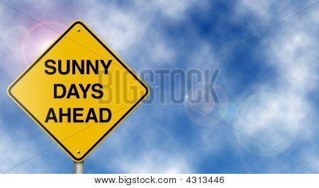 Sunny Days Ahead Sign
