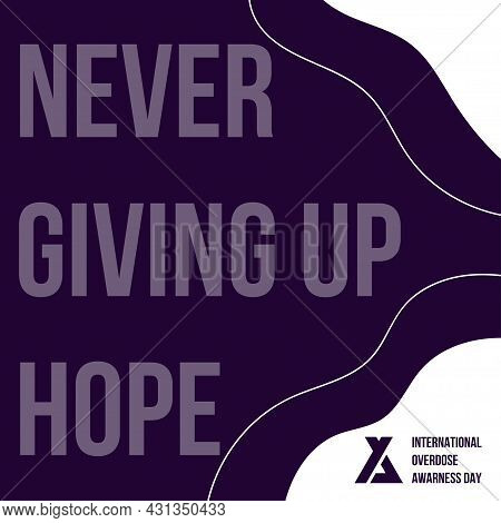 International Overdose Awareness Day Template Background. Vector Illustration For Web And Printing I