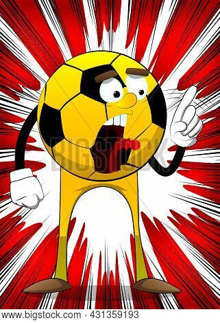 Soccer Ball Saying No With His Finger. Traditional Football Ball As A Cartoon Character With Face.