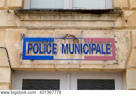 Bordeaux , Aquitaine  France - 08 20 2021 : Office Building Logo Text And Sign In France Police Muni