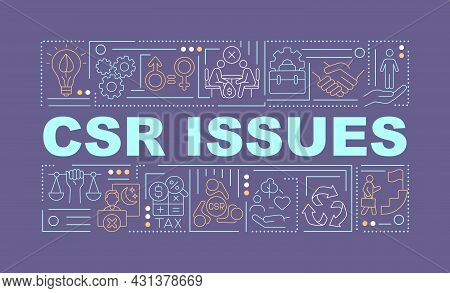 Csr Issues Word Concepts Banner. Csr Violation And Consequences. Infographics With Linear Icons On P