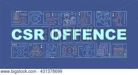 Csr Offence Word Concepts Banner. Corporate Social Responsibility. Infographics With Linear Icons On
