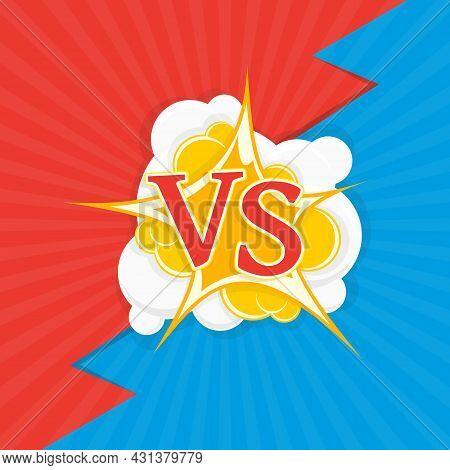 Versus Letters Fight Backgrounds. Comics Style Design. Vs With Bursting Speech Star. Decorative Back
