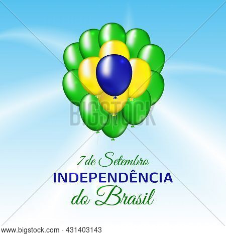 7 September, Brazil Independence Day. Balloons In Brazilian Flag Colors. Blue Sky Background. Nation