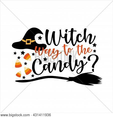 Witch Way To The Candy?- Funny Slogan For Halloween, With Broom Candys, And Witch's Hat.