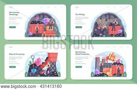 Nonferrous Metallurgy Web Banner Or Landing Page Set. Ore Extracting