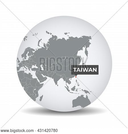 World Globe Map With The Identication Of Taiwan. Map Of Taiwan. Taiwan On Grey Political 3d Globe. A