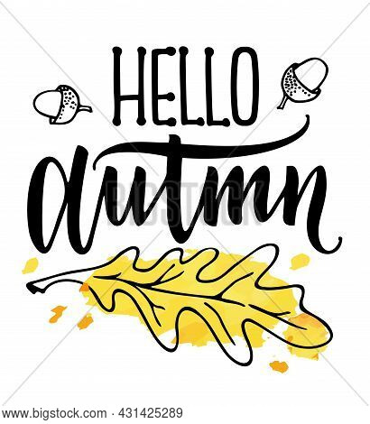 Hello Autumn Text, With Leaves Wreath. Isolated. Good For Greeting Card, Poster, Banner, Textile Pri
