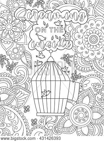 Birds Flying Drawing Around Their Cage Surrounded By Flowers Below Positive Vibe Message. Feathered