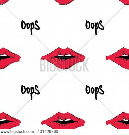 Background With Lips And The Word Oops. Pattern For Wrapping Paper.