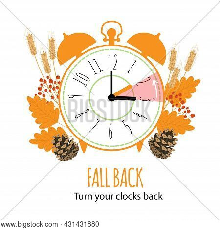 Fall Back Concept With Graphic Alarm And Schedule To Set The Clock Back One Hour. The End Of Dayligh