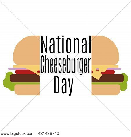 National Cheeseburger Day, Idea For A Banner Or Postcard, A Popular Burger With Cheese Vector Illust