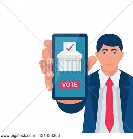 Online Voting Concept. Vector Illustration Flat Design Style. A Man Holds A Smartphone In Hand. Make