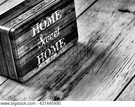 Box Home Sweet Home In Black And White Colour. Decoration For Home On Wood. Famous Letters Home Swee
