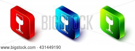 Isometric Wine Glass Icon Isolated On White Background. Wineglass Sign. Red, Blue And Green Square B