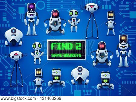Find Two Same Robots Game, Cartoon Droids On Motherboard. Kids Vector Riddle With Ai Cyborgs. Childr