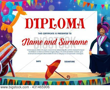 Kids Education Diploma With Circus Magician On Chapiteau Stage. Vector Diploma, Award Or Achievement