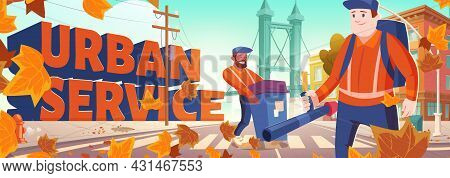 Urban Service Banner With Cleaners On City Street. Vector Poster Of Street Cleaning With Cartoon Cit