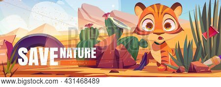 Save Nature Cartoon Web Banner, Funny Wild Tiger Cub In Polluted African Desert Natural Landscape Wi