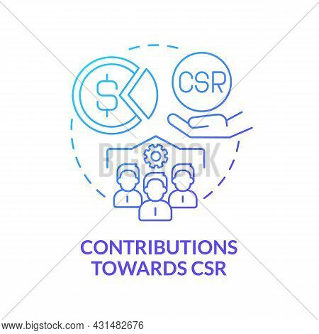 Contributions Towards Csr Blue Gradient Concept Icon. Business Donates Money And Services Abstract I