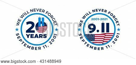 September 11, 2001 - 911 20 Years Patriot Day Badges With Usa Flag - Circle Vector