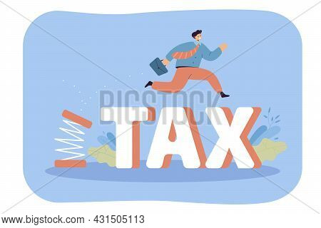 Cartoon Businessman Pushing Off And Jumping Over Taxes. Flat Vector Illustration. Happy Employee Get