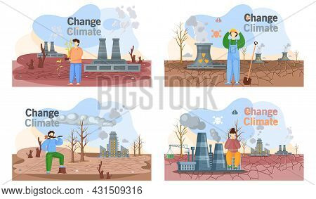 Change Climate Planet Earth Is Suffers From Human Activity Scenes Set. Factories And Manufactories V