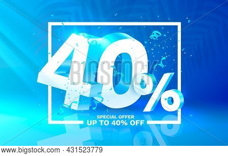 40 Off. Discount Creative Composition. 3d Sale Symbol With Decorative Objects. Sale Banner And Poste