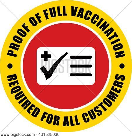 Proof Of Vaccination Required For All Customers | Circle Decal | Round Sticker For Restaurants And B