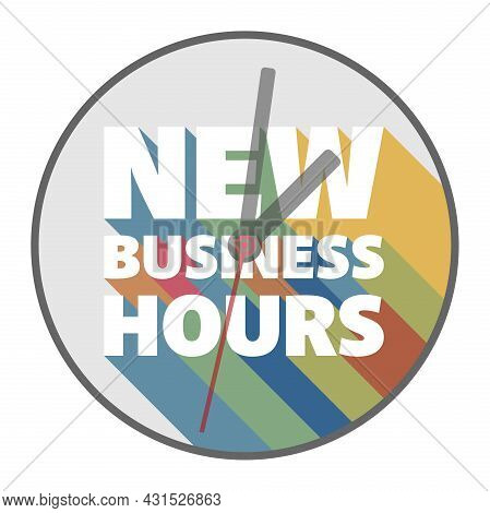 Round Sticker With Text New Business Hours With Colorful Drop Shadows, Vector Illustration