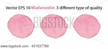 Vector Watercolor Brush Stroke Splash Circle In Pink Girly Color. Handmade Design Element. Hand Pain