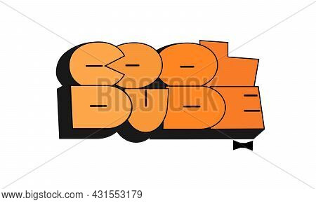 Cool Dude Graffiti Style Hand Drawn Lettering. Can Be Used For Printing On T Shirt And Souvenirs. Po