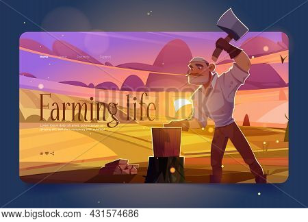 Farming Life Banner With Man Chopping Wood On Agriculture Fields At Sunset. Vector Landing Page With