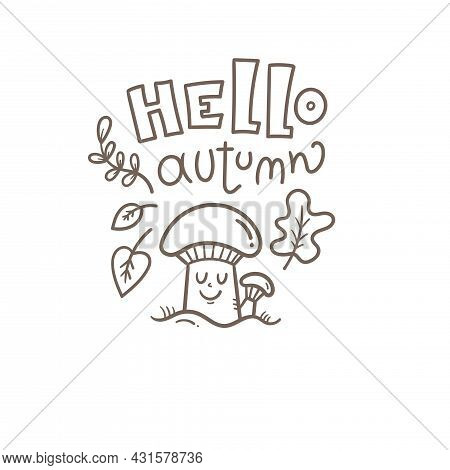 Autumn Card With Cute Cartoon Mushrooms. Doodle Characters And Fall. Illustration For Children. Vect