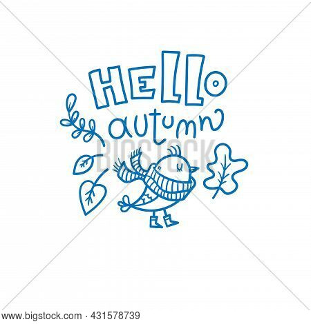 Autumn Card With Cute Cartoon Bird. Animal In Scarf With Leaves. Illustration For Children. Vector O