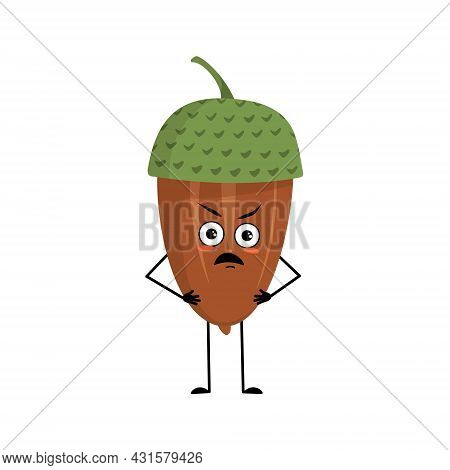 Character Acorn With Angry Emotions, Grumpy Face, Furious Eyes, Arms And Legs. Forest Plant, Autumn