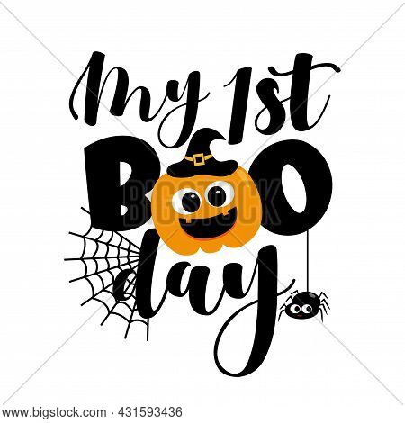 My First Boo Day- Cute Halloween Greeting With Pumpkin And Spider. Good For Baby Clothes, Greting Ca