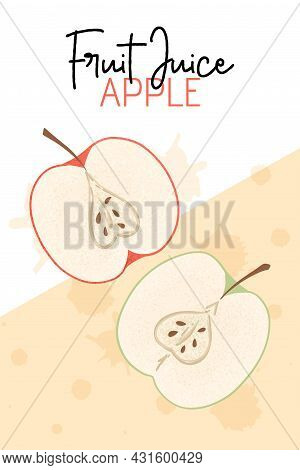 Fruit Apple Juice Card Design. Sweet Apple Fruits Vector Hand Drawn Banner Concept. Bright Tasty Fru