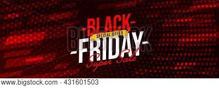 Black Friday Special Offer Banner, Poster, Header Website. Horizontal Super Sale Discount Promotion