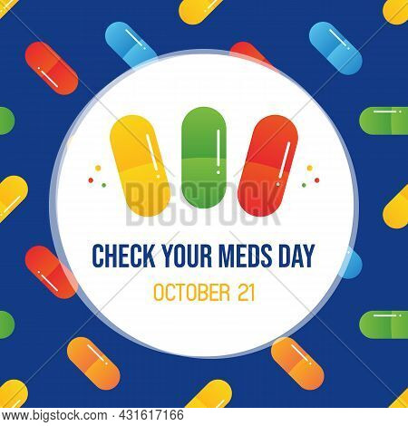 National Check Your Meds Day Vector Cartoon Style Greeting Card, Illustration With Colorful Pills Pa