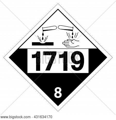 Un1719 Class 8 Caustic Alkali Liquids Symbol Sign, Vector Illustration, Isolate On White Background