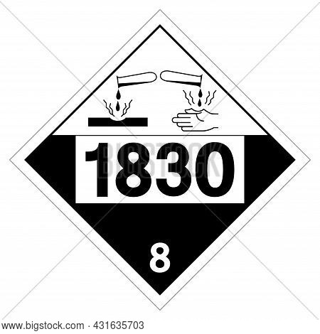 Sulfuric Acid Un1830 Symbol Sign, Vector Illustration, Isolate On White Background Label. Eps10
